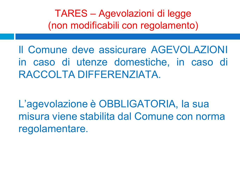TARES – Agevolazioni di legge (non modificabili con regolamento)