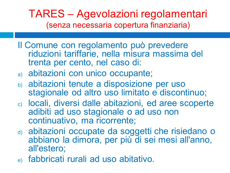 TARES – Agevolazioni regolamentari (senza necessaria copertura finanziaria)
