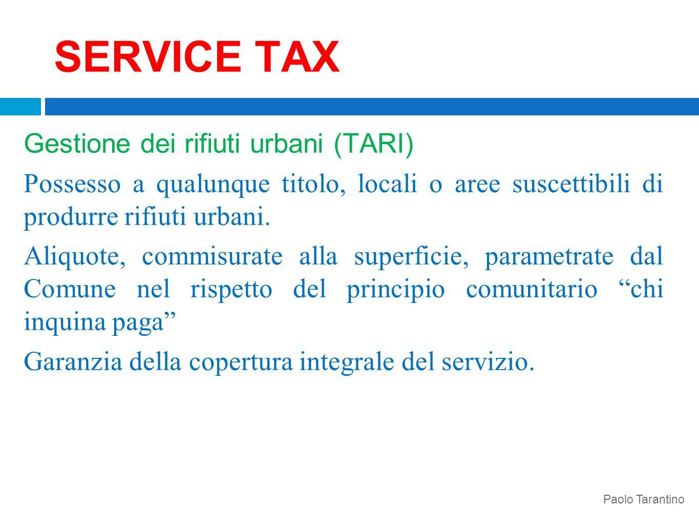 SERVICE TAX Gestione dei rifiuti urbani (TARI)