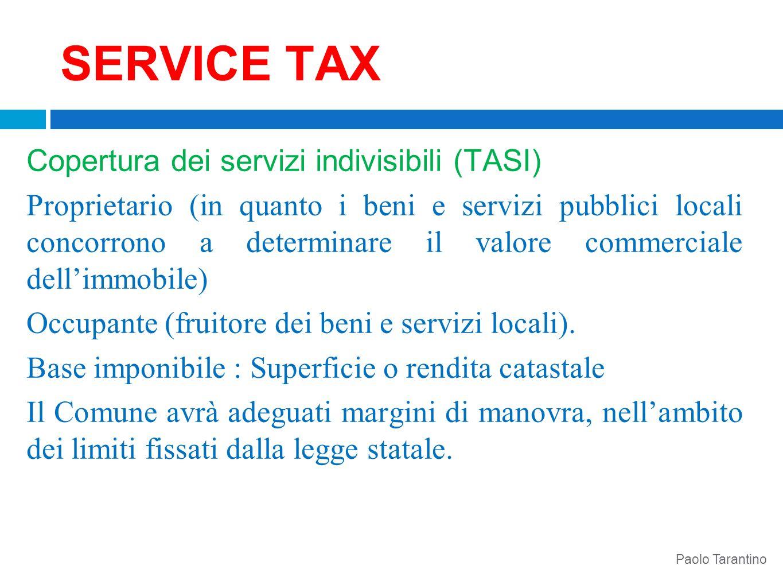 SERVICE TAX Copertura dei servizi indivisibili (TASI)
