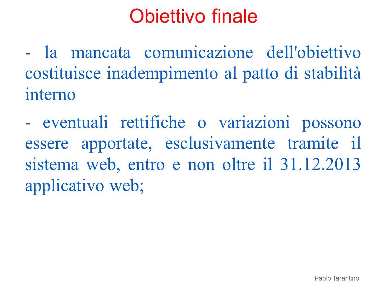 Obiettivo finale - la mancata comunicazione dell obiettivo costituisce inadempimento al patto di stabilità interno.