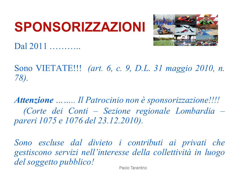SPONSORIZZAZIONI Dal 2011 ………..