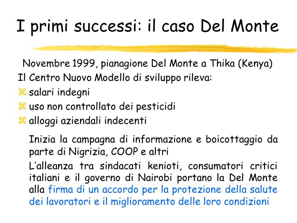 I primi successi: il caso Del Monte