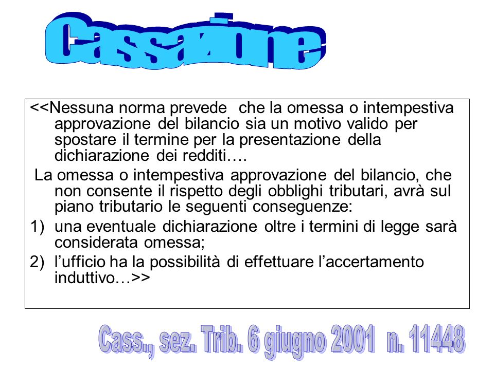Cassazione Cass., sez. Trib. 6 giugno 2001 n. 11448
