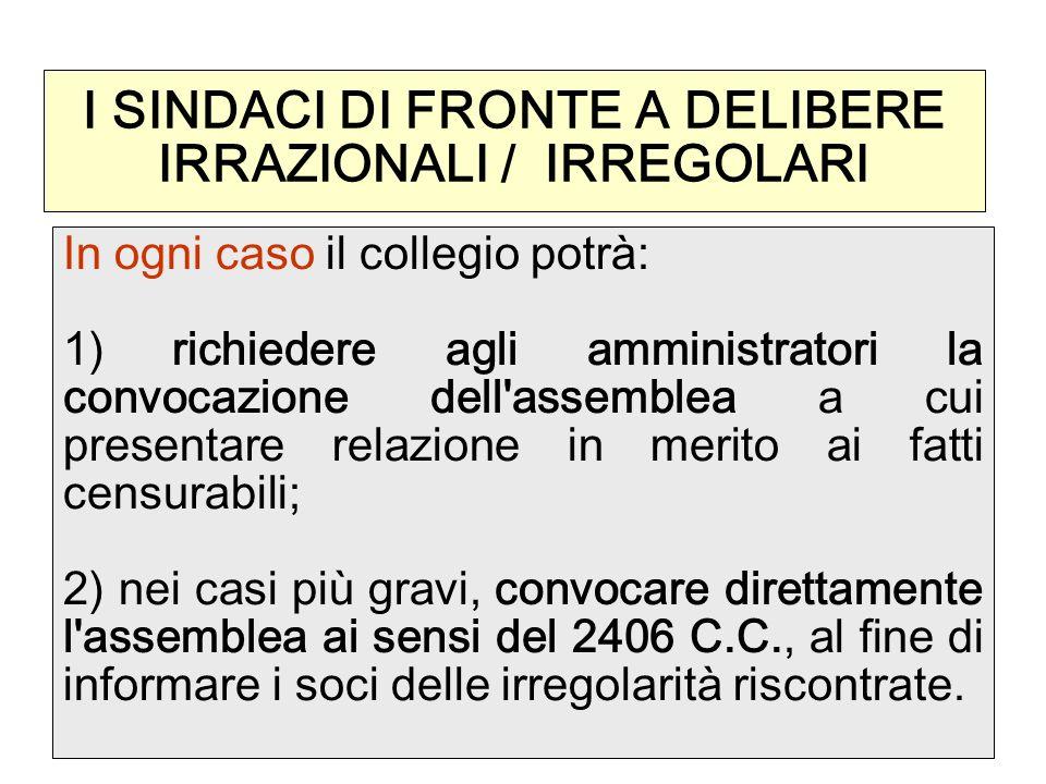 I SINDACI DI FRONTE A DELIBERE IRRAZIONALI / IRREGOLARI