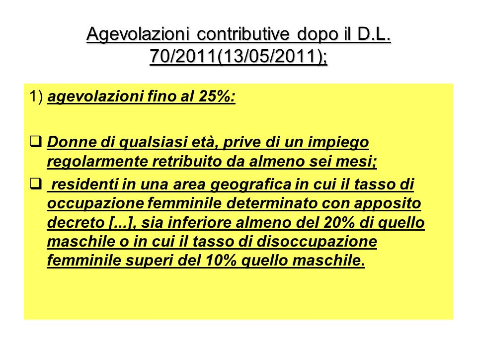 Agevolazioni contributive dopo il D.L. 70/2011(13/05/2011);