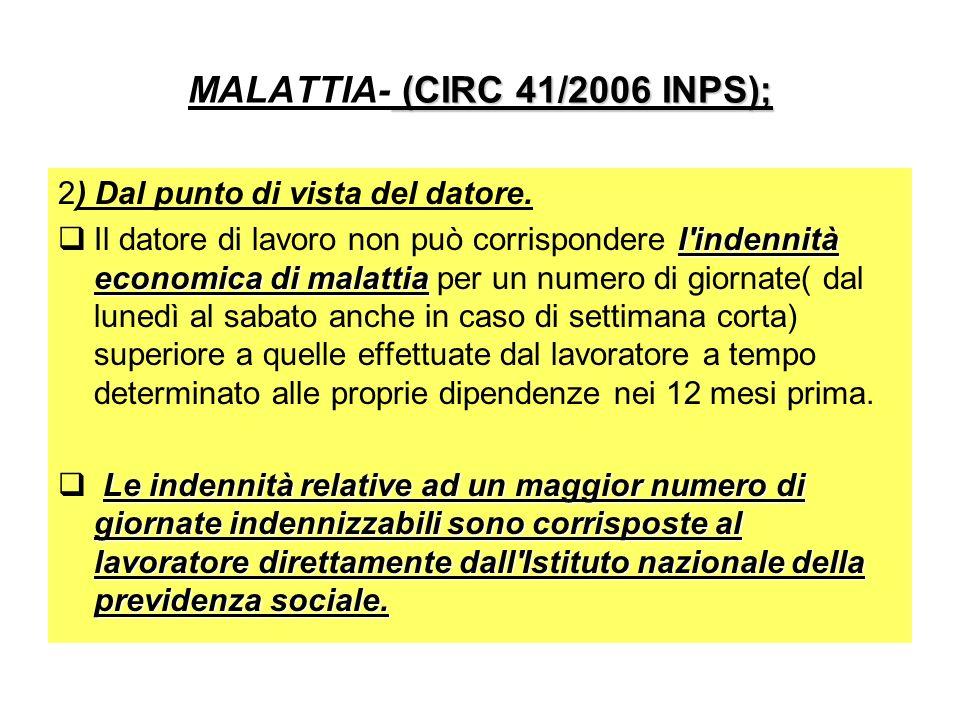 MALATTIA- (CIRC 41/2006 INPS);