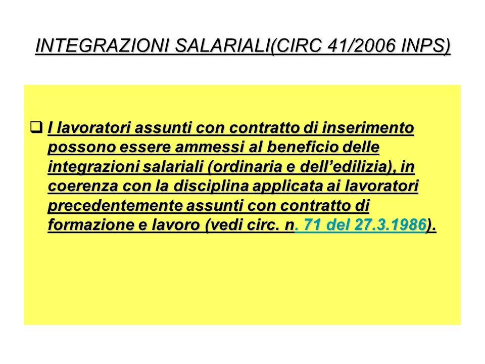 INTEGRAZIONI SALARIALI(CIRC 41/2006 INPS)