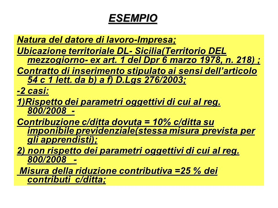 ESEMPIO Natura del datore di lavoro-Impresa;