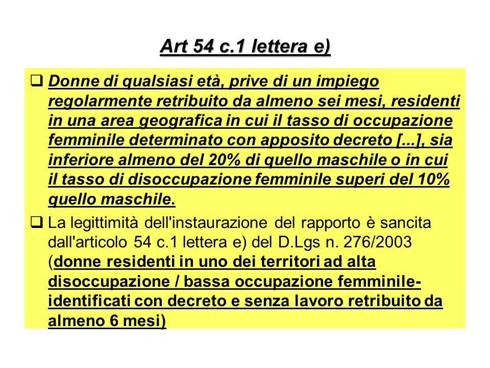 Art 54 c.1 lettera e)