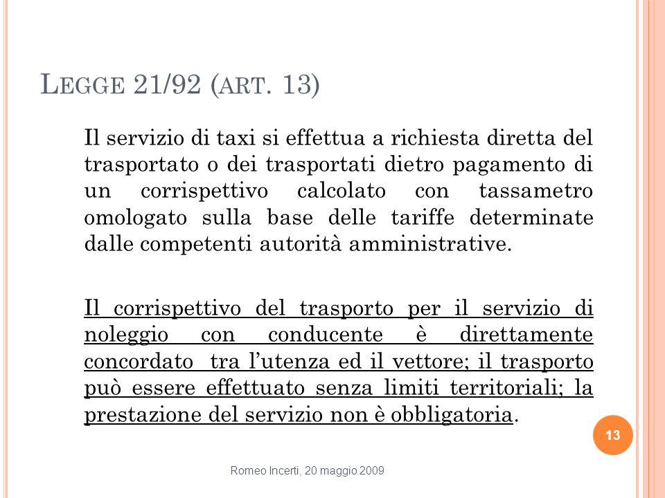 Legge 21/92 (art. 13)