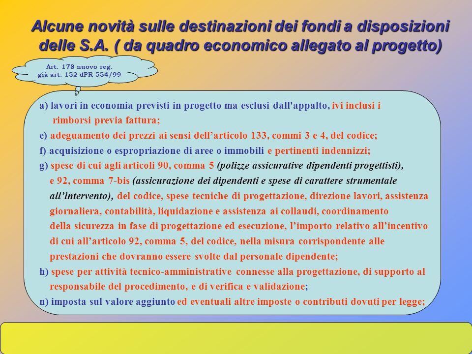 Alcune novità sulle destinazioni dei fondi a disposizioni delle S. A