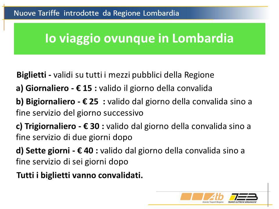 Io viaggio ovunque in Lombardia