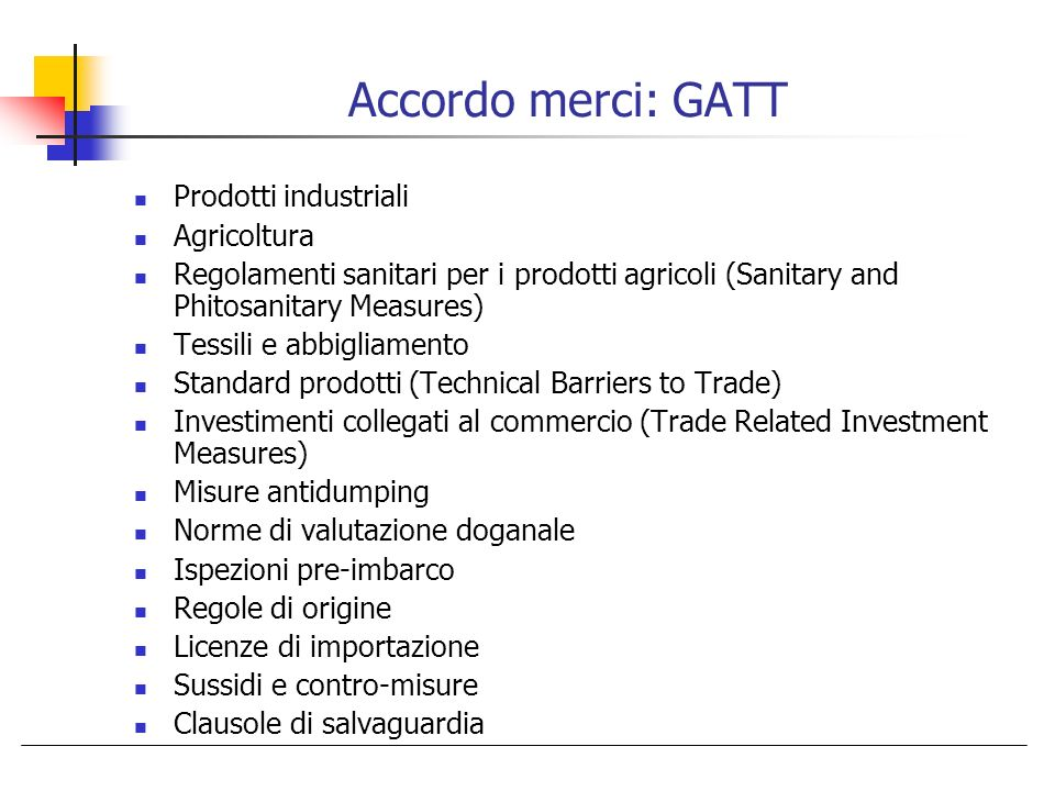 Accordo merci: GATT Prodotti industriali Agricoltura