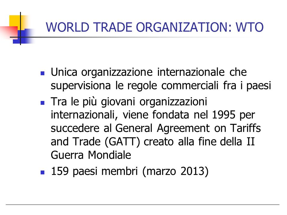 WORLD TRADE ORGANIZATION: WTO