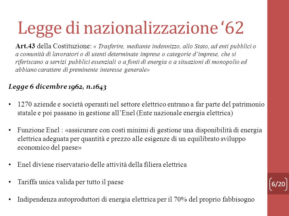Legge di nazionalizzazione '62