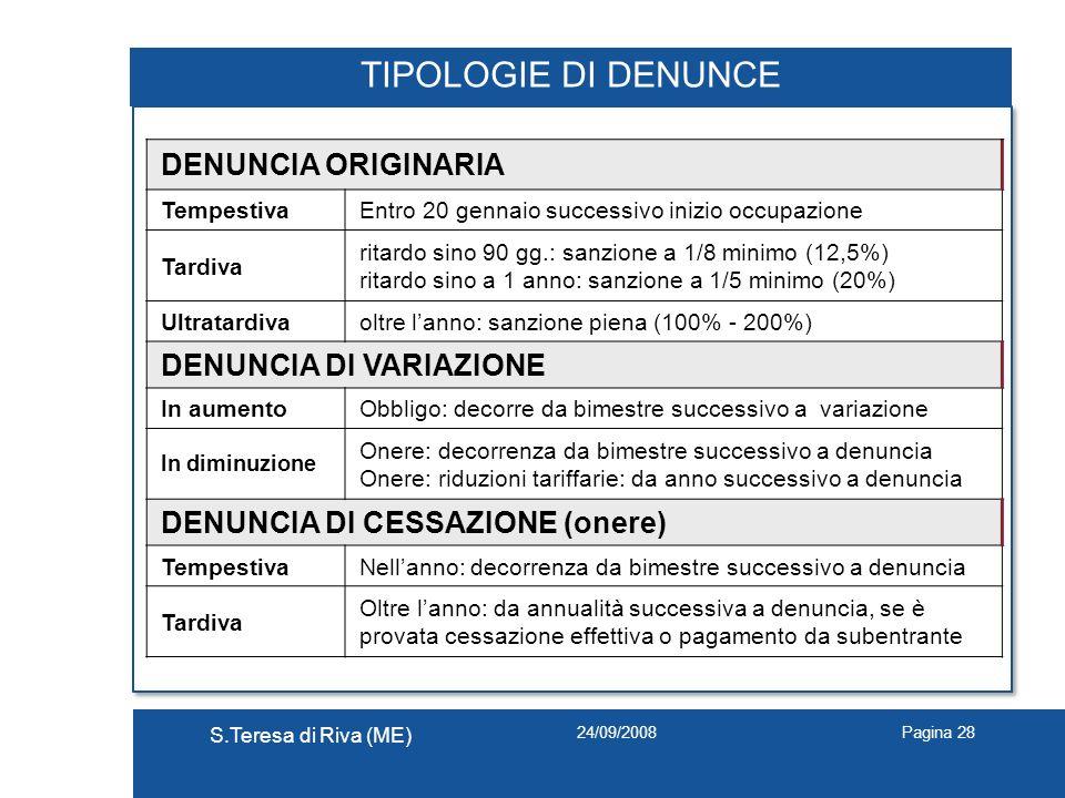 TIPOLOGIE DI DENUNCE DENUNCIA ORIGINARIA DENUNCIA DI VARIAZIONE