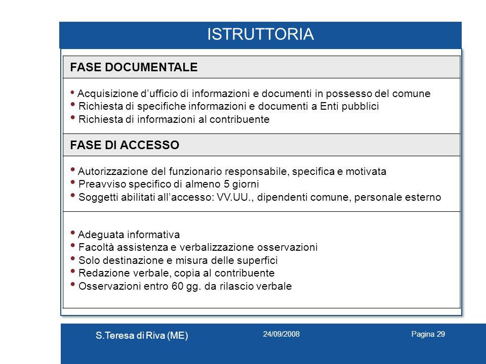 ISTRUTTORIA FASE DOCUMENTALE FASE DI ACCESSO