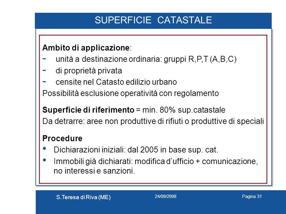 SUPERFICIE CATASTALE Ambito di applicazione: