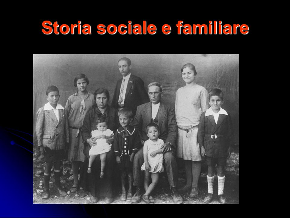 Storia sociale e familiare