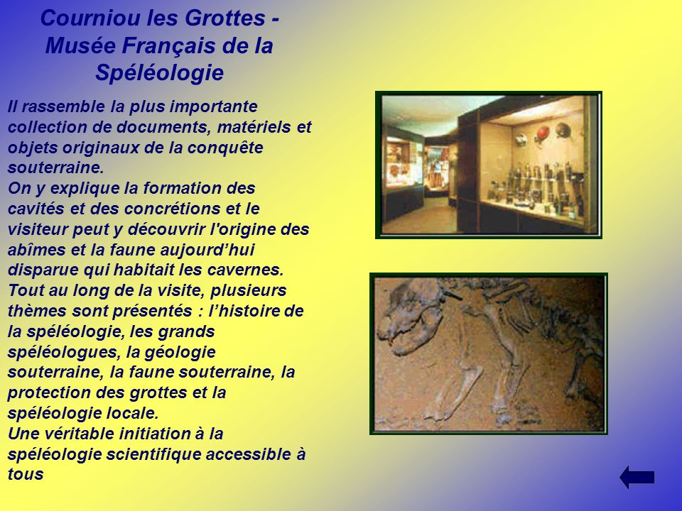 Courniou les Grottes - Musée Français de la Spéléologie