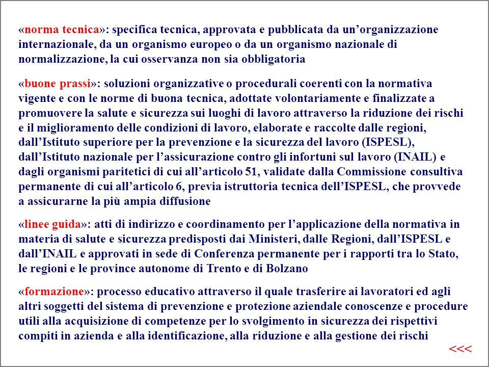 «norma tecnica»: specifica tecnica, approvata e pubblicata da un'organizzazione