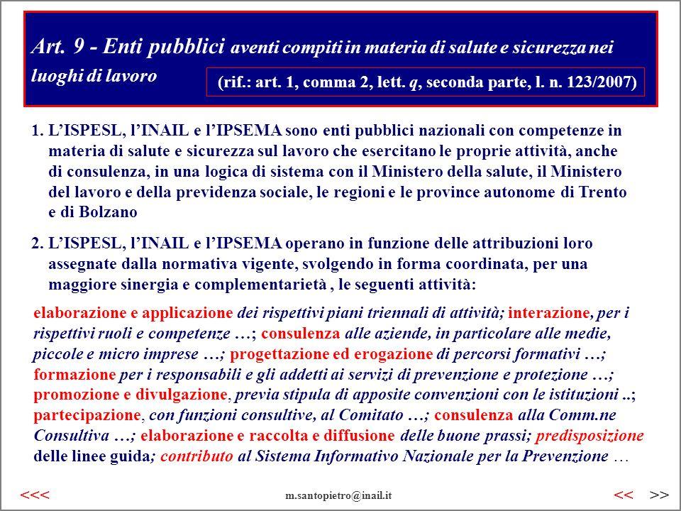 Art. 9 - Enti pubblici aventi compiti in materia di salute e sicurezza nei luoghi di lavoro