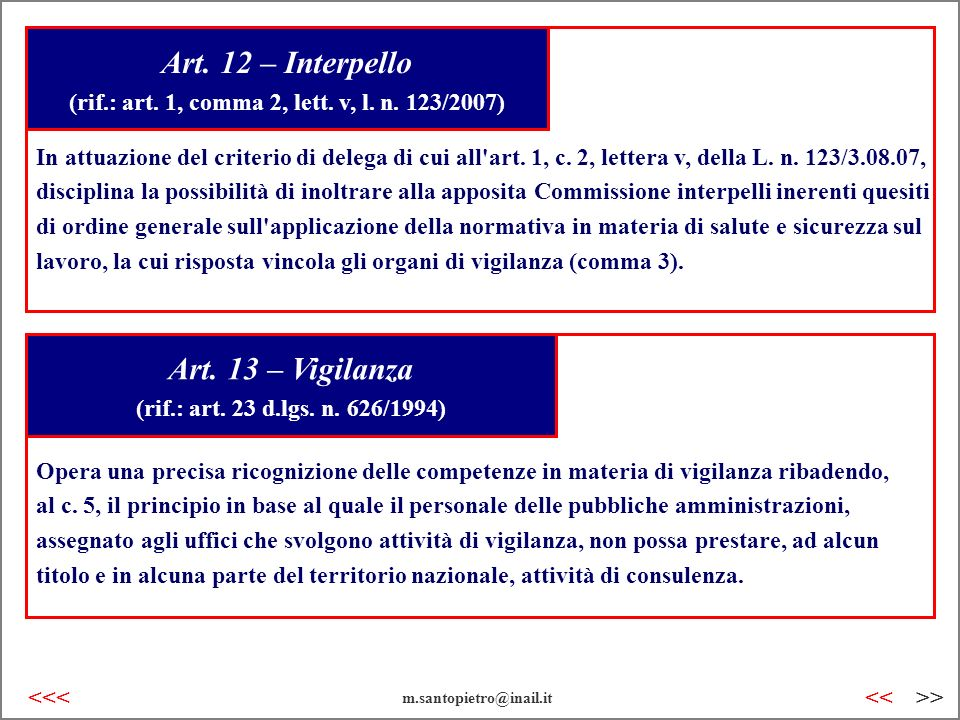 Art. 12 – Interpello (rif.: art. 1, comma 2, lett. v, l. n. 123/2007)