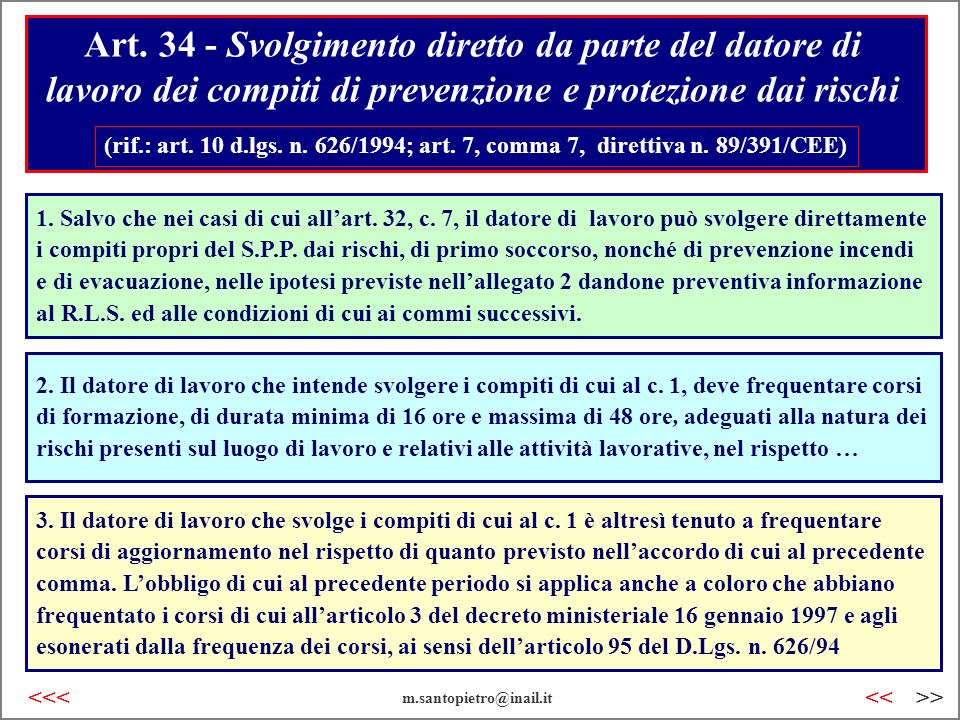 Art. 34 - Svolgimento diretto da parte del datore di lavoro dei compiti di prevenzione e protezione dai rischi
