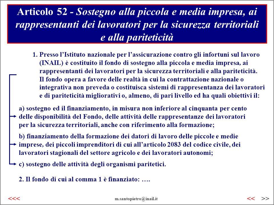 Articolo 52 - Sostegno alla piccola e media impresa, ai rappresentanti dei lavoratori per la sicurezza territoriali e alla pariteticità