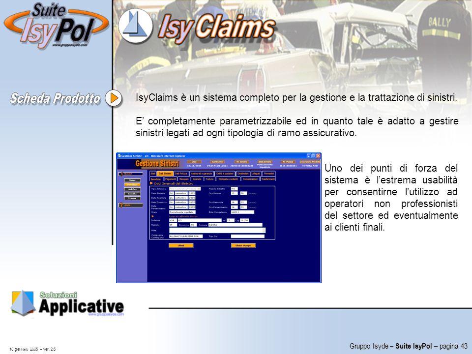 IsyClaims è un sistema completo per la gestione e la trattazione di sinistri.