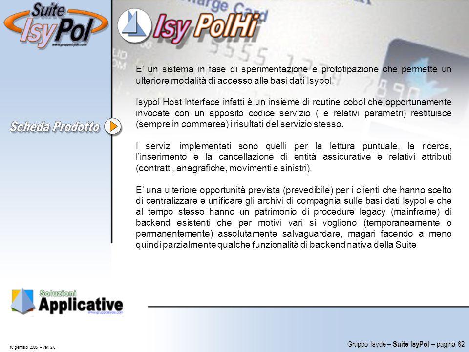 E' un sistema in fase di sperimentazione e prototipazione che permette un ulteriore modalità di accesso alle basi dati Isypol.