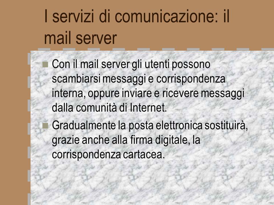 I servizi di comunicazione: il mail server
