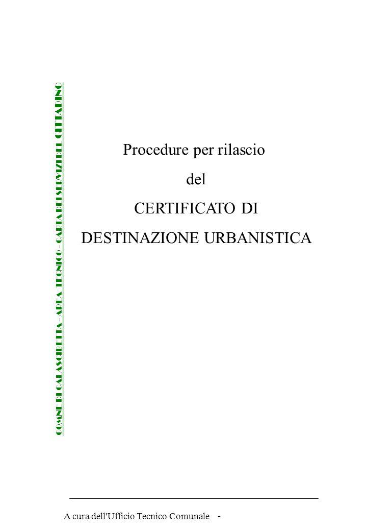 Procedure per rilascio del CERTIFICATO DI DESTINAZIONE URBANISTICA