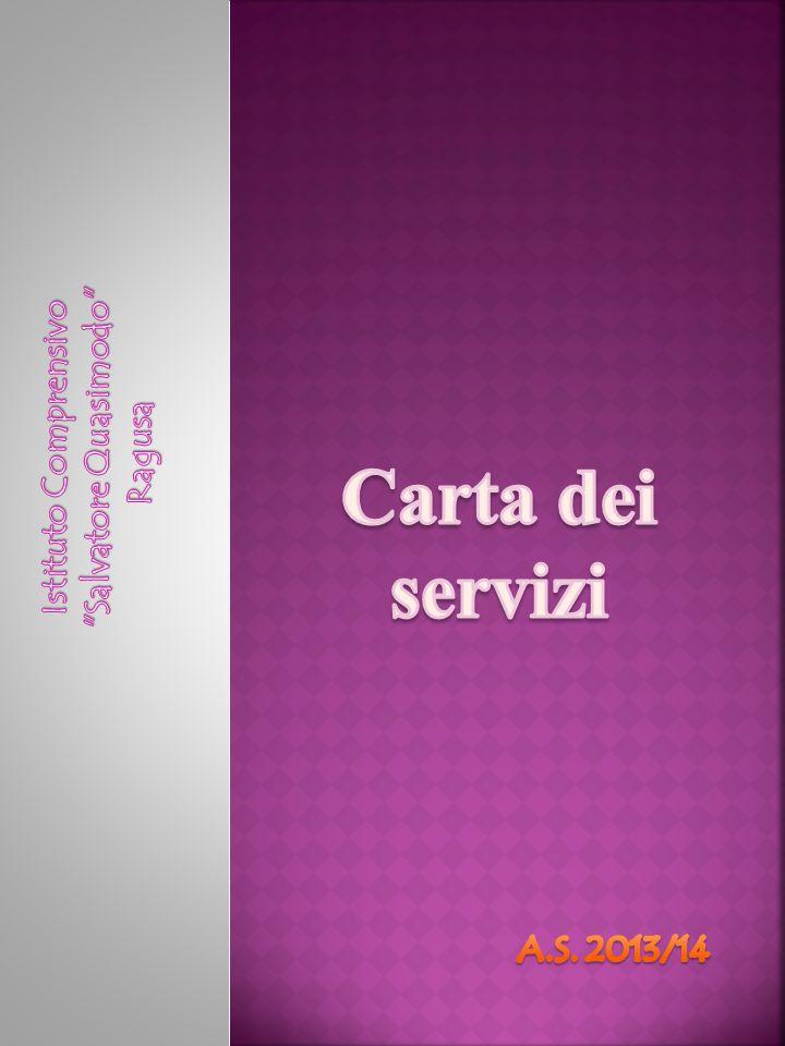 Carta dei servizi Salvatore Quasimodo Istituto Comprensivo Ragusa