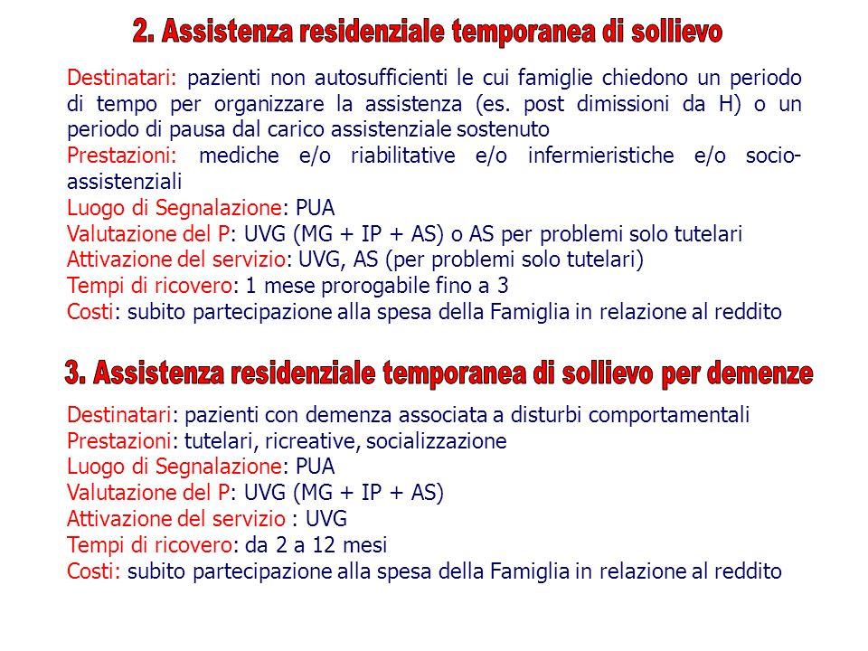 2. Assistenza residenziale temporanea di sollievo