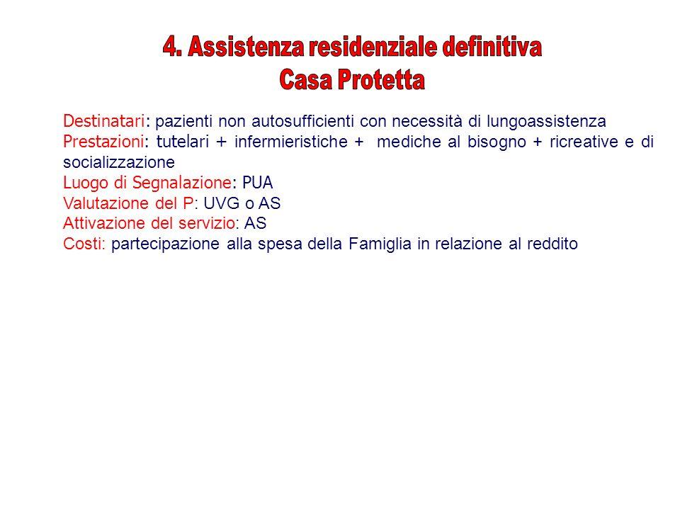 4. Assistenza residenziale definitiva