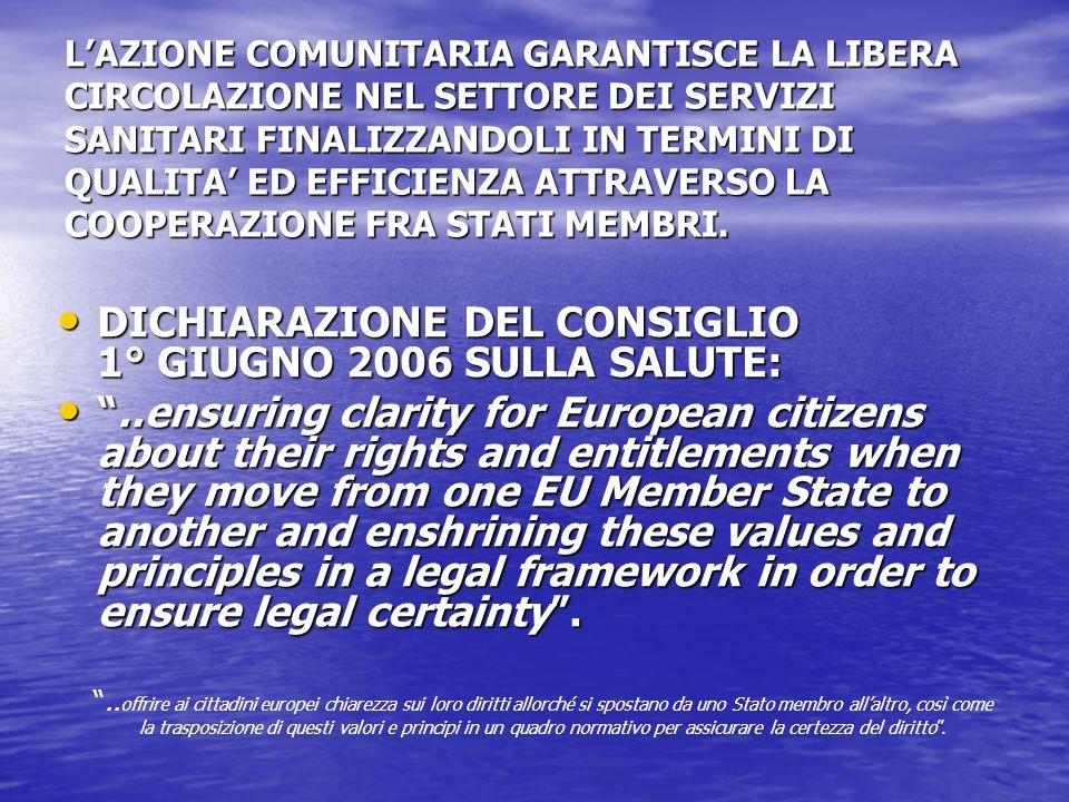 DICHIARAZIONE DEL CONSIGLIO 1° GIUGNO 2006 SULLA SALUTE: