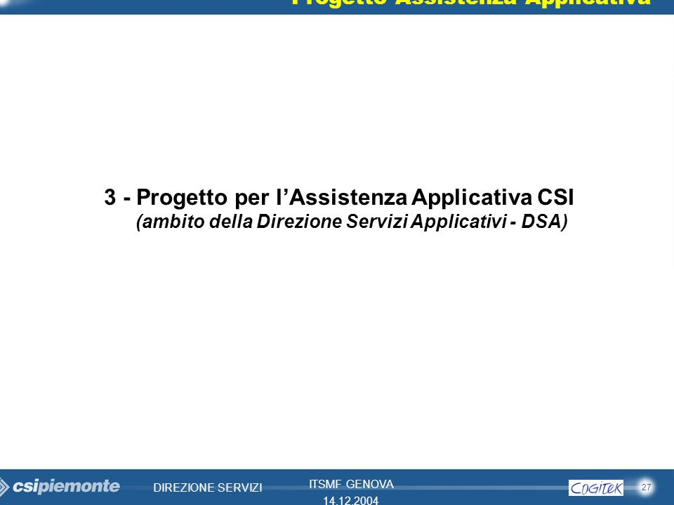 3 - Progetto per l'Assistenza Applicativa CSI