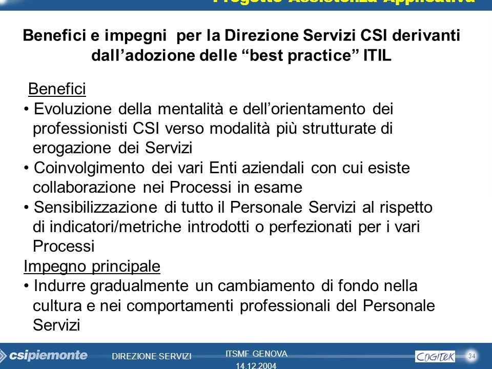 Benefici e impegni per la Direzione Servizi CSI derivanti