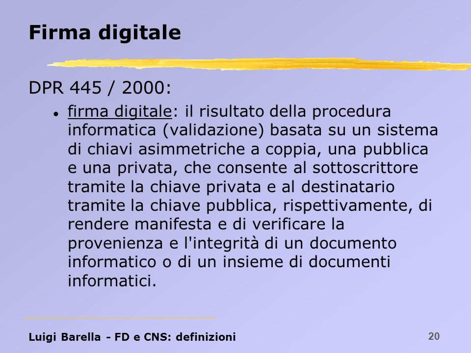 Firma digitale DPR 445 / 2000: