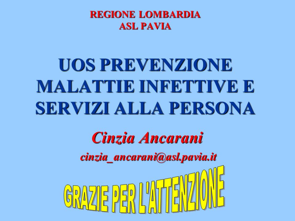 Cinzia Ancarani cinzia_ancarani@asl.pavia.it