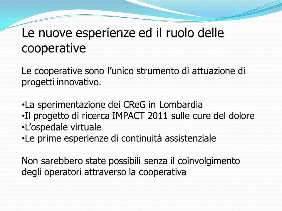 Le nuove esperienze ed il ruolo delle cooperative
