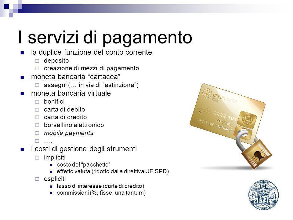 I servizi di pagamento la duplice funzione del conto corrente