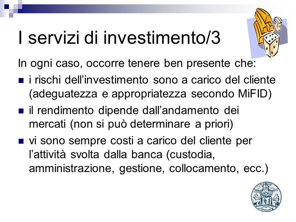I servizi di investimento/3