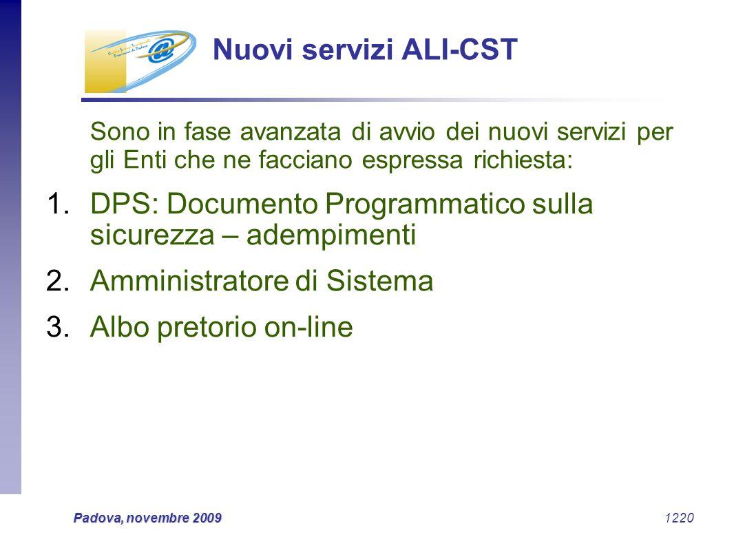 Nuovi servizi ALI-CST Sono in fase avanzata di avvio dei nuovi servizi per gli Enti che ne facciano espressa richiesta: