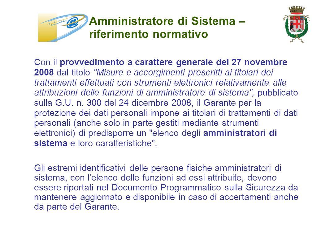 Amministratore di Sistema – riferimento normativo