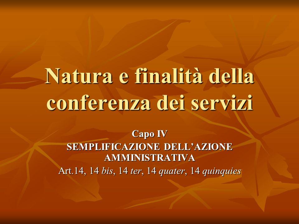 Natura e finalità della conferenza dei servizi