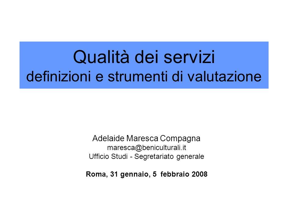 Qualità dei servizi definizioni e strumenti di valutazione