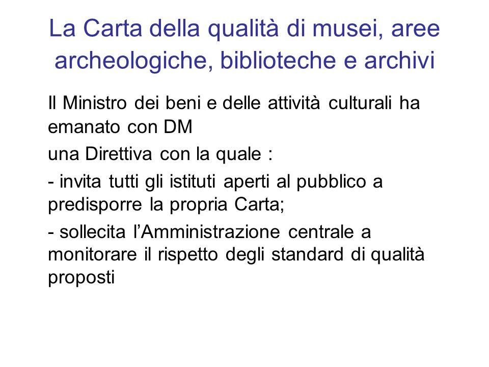 La Carta della qualità di musei, aree archeologiche, biblioteche e archivi